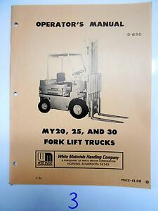White Fork Lift Truck Operator s Maintenance Manual My 20 25 30 3 74