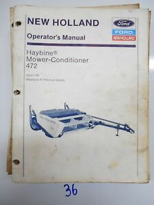 New Holland 472 Haybine Mower conditioner Operator s Owner s Manual 42047217