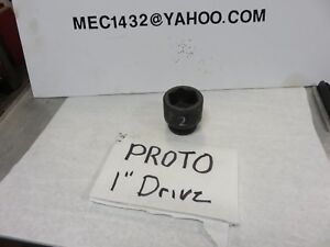 Proto Professional 6 Point Impact Socket Sae 1 Drive 2 1 Inch Drive