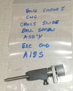 Emco Compact 5 Lathe Cross Slide X Axis Ball Screw Ballscrew Assemby A18s