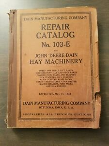 John Deere dain Hay Machinery Repair Catalog No 103 e Vintage 1941