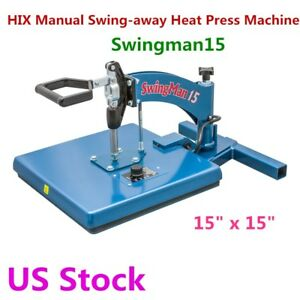 Us Stock 15 X 15 Hix Swingman15 Manual Swing away Heat Press Machine