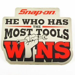 Snap On Tools Sticker Decal He Who Has The Most Tools Wins Tool Box Fridge