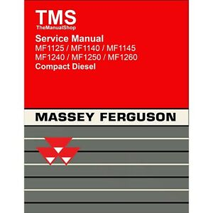Massey Ferguson Harris Mf 1125 1140 1145 1240 1250 1260 Tractor Service Manual