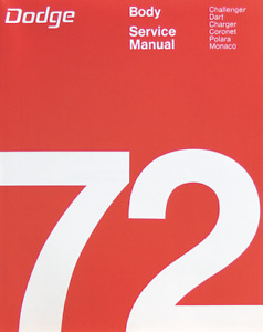 1972 Dodge Challenger Charger Dart Coronet Body Service Manual Reprint Rbm72d0d