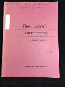Vintage 1954 Thermoelectric Thermometry By P h Dike Leeds Northrup Company
