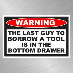 Warning Tool Box Funny Vinyl Decal Sticker Car Truck Mechanic Parts Garage Bench