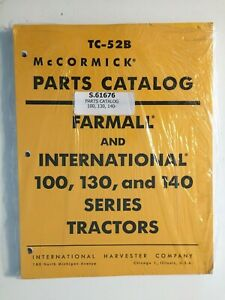 Ih Mccormick Farmall international 100 130 140 Tractor Parts Catalog Tc 52b New