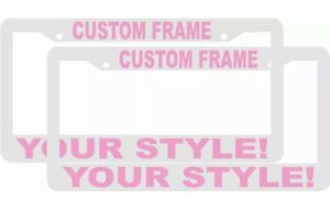 2 Custom Personalized White With Lt Pink Letters Customized License Plate Frame