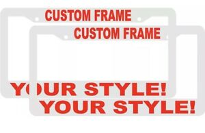 2 Custom Personalized White With Red Letters Customized License Plate Frame