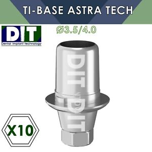 10 X Dental Ti base With Hex Compatible Astra Tech 3 5 4 0mm Dental Implants