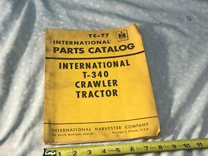 International Harvester Tc 77 T 340 Crawler Tractor Parts Catalog Manual 1959