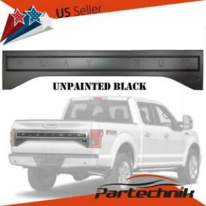 Rear Tailgate Applique Trim Panel For 15 17 Ford F 150 Platinum Style Unpainted