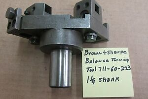 Brown Sharpe Balancing Turning Tool Holder 1 1 4 Shank