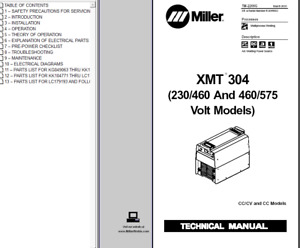 Miller Xmt 304 230 460 460 575 Volt Models Service Technical Manual