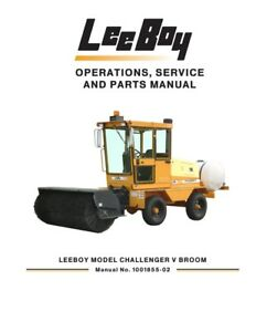 New Leeboy Challenger V broom Operation Operators Service Parts Manual