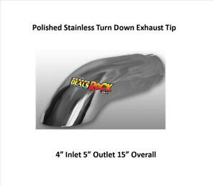Brand New Polished Stainless Turn Down Exhaust Tip 4 In 5 Out 15 Long