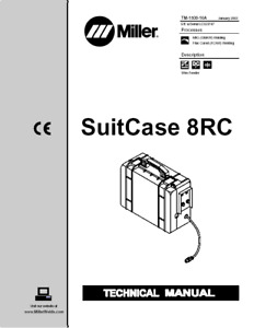 Miller Suitcase 8rc Service Technical Manual