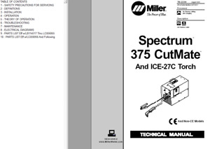 Miller Spectrum 375 Cutmate Torch Ice 27c Torch Hobart Airforce 400 Manual