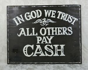 Vintage Hand Painted Primitive Folk Art Store Wood Sign God We Trust Cash Only