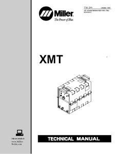 Miller Xmt see Description For All Models Service Technical Manual
