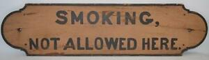 Painted Wooden Smoking Not Allowed Here Sign American Late 19th Early 20th C