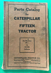 Parts Catalog Caterpillar Fifteen Tractor 15 Pv 1 To Pv 7559 Vintage Manual 1941