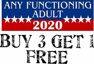 Any Functioning Adult 2020 Funny Bumper Sticker 3 X 8 8 Bumper Sticker