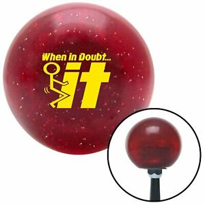 Yellow When In Doubt Red Metal Flake Shift Knob Usa Shifter Auto Stick Jdm Hurst