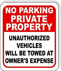 No Parking Private Property Unauthorized Towed Metal Outdoor Sign Long lasting