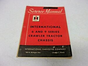 1958 International Harvester Ih 6 9 Crawler Tractor Chassis Service Manual