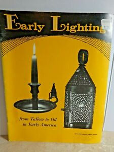 Early Lighting By Elmer L Smith From Tallow To Oil In Early America