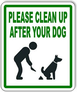 Please Clean Up After Your Dog Metal Outdoor Sign Signage Dog Wast Poo Poop
