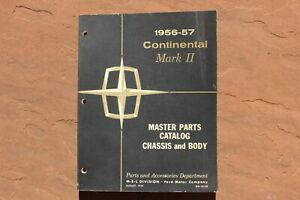 1956 1957 Lincoln Continental And Mark Ii Master Parts Catalog