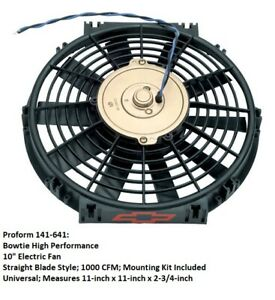 Proform 141 641 Bowtie High Performance 10 Electric Engine Cooling Fan