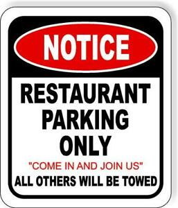 Notice Restaurant Parking Only Aluminum Composite Outdoor Sign