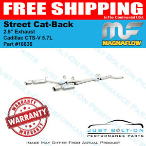 Magnaflow 2 5 Street Cat back Exhaust For 2004 2005 Cadillac Cts v 5 7l 16636