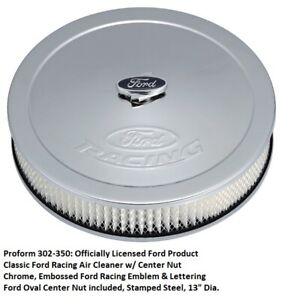 Proform 302 350 Ford Racing Chrome 13 X 2 625 Air Cleaner Assembly