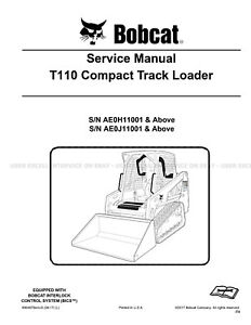 Bobcat T110 Compact Track Loader Printed Service Manual 2017 Update 6904979