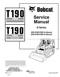 Bobcat T190 G Compact Track Loader Printed Service Manual 2012 Update 6901117