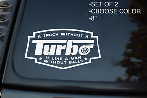 Truck Without A Turbo Cummins Powerstroke Multi color Vinyl Decal Sticker