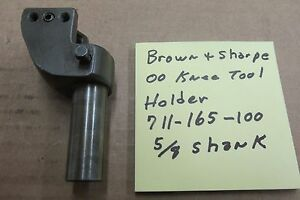 Brown Sharpe 00 Knee Tool Holder