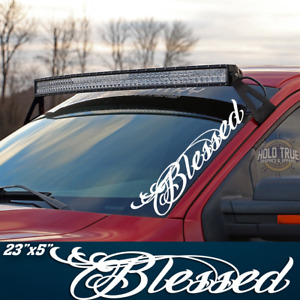 Blessed Banner Decal Diesel Truck Duramax F250 Vinyl Sticker 20 Colors