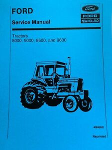 Ford New Holland 8000 8600 9000 9600 Tractor Service Manual Printed