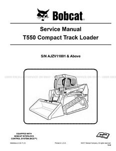 Bobcat T550 Compact Track Loader Printed Service Manual 2017 Update 6990689