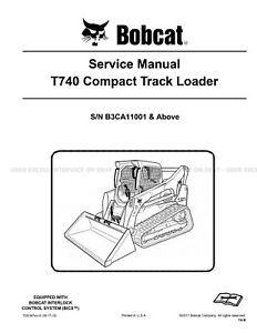 Bobcat T740 Compact Track Loader Printed Service Manual 2017 Update 7252367