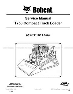 Bobcat T750 Compact Track Loader Printed Service Manual 2017 Update 6990261