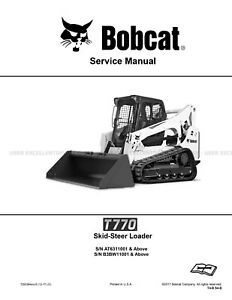 Bobcat T770 Compact Track Loader Printed Service Manual 2017 Update 7252384
