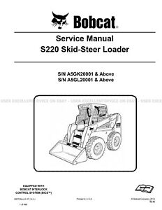 Bobcat S220 Skid Steer Loader Printed Service Manual 2014 Update 6987038