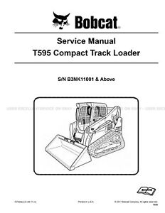 Bobcat T595 Compact Track Loader Printed Service Manual 2017 Update 72